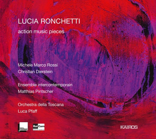 Lucia Ronchetti: New realease Cd Action Music Pieces (KAIROS 0015027KAI)