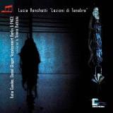 Lucia Ronchetti Works: Lezioni di tenebra
